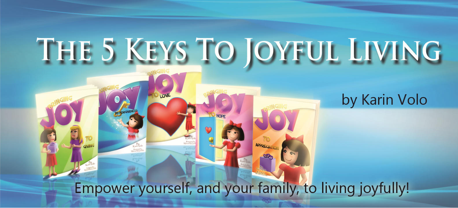 5 Keys to Joyful Living